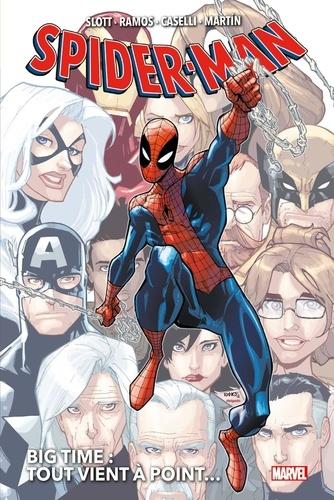 Spider-Man : Big Time Tome 1 Tout vient à point...