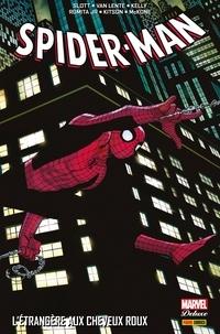 Dan Slott et Fred Van Lente - Spider-Man - L'étrangère aux cheveux roux.
