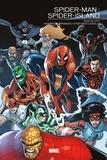 Dan Slott et Humberto Ramos - Spider-Man  : Spider-Island.