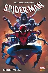 Dan Slott et Christos N. Gage - Spider-Man : Spider-Verse.