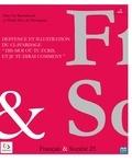 """Dan Van Raemdonck et Thylla Nève de Mévergnies - Français & Société N° 25 : Deffence et illustration du clavardage """"Dis-moi où tu écris, et je te dirai comment""""."""