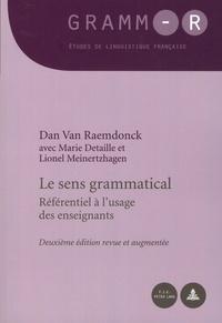 Dan Van Raemdonck - Le sens grammatical - Référentiel à l'usage des enseignants.