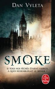 Dan Vyleta - Smoke.