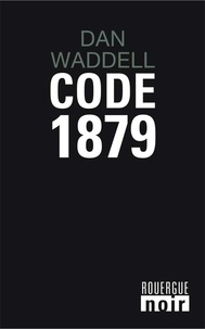 Dan Waddell - Code 1879.