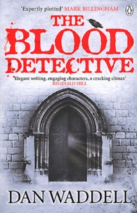 Dan Waddell - The Blood Detective.