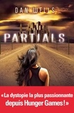 Dan Wells - Partials Tome 1 : .