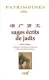 Dan Yang - Sages écrits de jadis - Edition français-chinois.