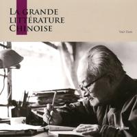 Dan Yao et Jinhui Deng - La littérature chinoise.
