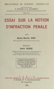 Dana - Essai sur la notion d'infraction pénale.