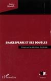 Dana Monah - Shakespeare et ses doubles - Essai sur la réécriture théâtrale.