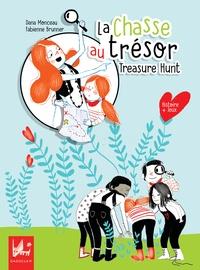 Dana Monceau et Fabienne Brunner - La chasse au trésor.