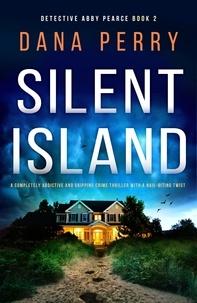 Dana Perry - Silent Island.