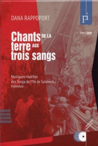 Dana Rappoport - Chants de la terre aux trois sangs - Musiques rituelles des Toraja de l'île de Sulawesi (Indonésie). 1 DVD