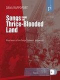 Dana Rappoport - Songs from the Thrice-Blooded Land - Ritual music of the Toraja (Sulawesi, Indonesia). 1 DVD