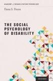 Dana S. Dunn - The Social Psychology of Disability.