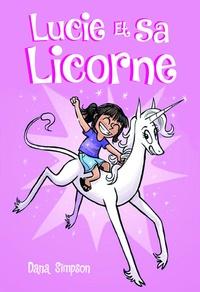Manuels pour le téléchargement numérique Lucie et sa licorne Tome 1 par Dana Simpson 9791032401088 iBook CHM MOBI en francais