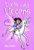 Dana Simpson - Lucie et sa licorne Tome 1 : .