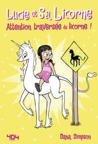 Téléchargement d'ebooks gratuits pour kindle Lucie et sa licorne Tome 5 par Dana Simpson 9791032403198 PDB en francais