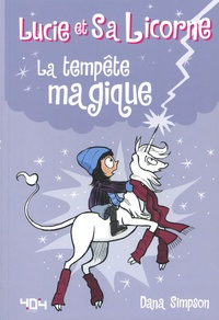 Lucie et sa licorne Tome 6 - Dana Simpson pdf epub