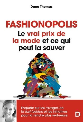 Fashionopolis. Le vrai prix de la mode et ce qui peut la sauver