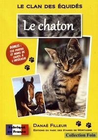 Danaé Filleur - Le clan des équidés Tome 28 : Le chaton.