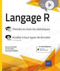 Daname Kolani et Vincent Isoz - Langage R - Prendre en main les statistiques.