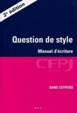 Dane Cuypers - Question de style - Manuel d'écriture.