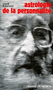 Dane Rudhyar - L'Astrologie de la personnalité.