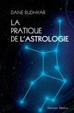 Dane Rudhyar - La pratique de l'astrologie.