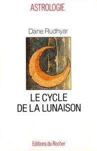 Dane Rudhyar - Le cycle de la lunaison ou cycle soli-lunaire - Une approche intégrale à la personnalité.