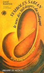 Dane Rudhyar - Symboles Sabian - Le sens des 360 degrès du zodiaque.