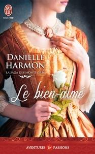 Danelle Harmon - La saga des Montforte Tome 2 : Le bien-aimé.