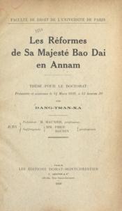 Dang-Tran-Xa - Les réformes de Sa Majesté Bao Dai en Annam - Thèse pour le Doctorat.