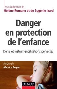Hélène Romano - Danger en protection de l'enfance - Dénis et instrumentalisations perverses.