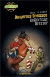 Dangerous Dressage - Gefährliche Dressur.