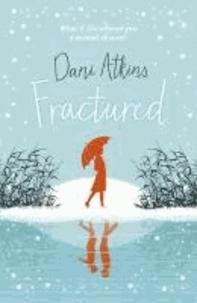 Dani Atkins - Fractured.