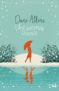 Dani Atkins et Corinne Daniellot - Une seconde chance - Extrait.