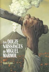 Histoiresdenlire.be Les douze naissances de Miguel Marmol Image