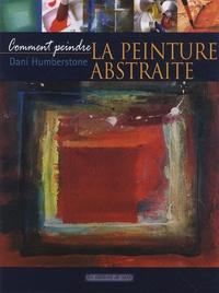Dani Humberstone - La peinture abstraite.