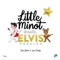 Dani Llabrés et Jaime Pantoja - Little Minot découvre... Elvis Presley.