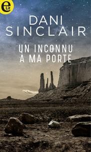 Téléchargez Google book au format pdf Un inconnu à ma porte (French Edition) DJVU PDB RTF par Dani Sinclair