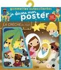 Dania Florino - La crèche de Noël - Avec 1 poster.