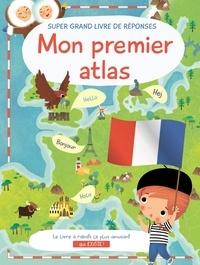 Dania Florino - Mon premier atlas - Super grand livre de réponses.