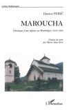 Danica Peric - Maroucha - Chronique d'une enfance au Monténégro 1916-1930.
