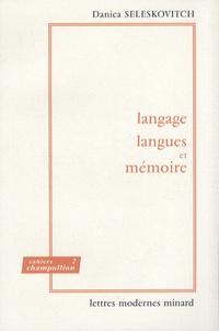 Danica Seleskovitch - Langage, langues et mémoire.