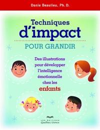 Danie Beaulieu - Techniques d'impact pour grandir.