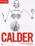 Daniel Abadie - Calder - Les années parisiennes au Centre Pompidou.