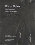 Daniel Abadie - Olivier Debré - Signes paysages, signes personnages.
