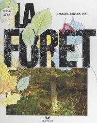 Daniel-Adrien Rol et Jean-Claude Castelli - La forêt.