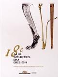 Daniel Alcouffe et Yves Carlier - 18e, aux sources du design - Chefs-d'oeuvre du mobilier 1650-1790.